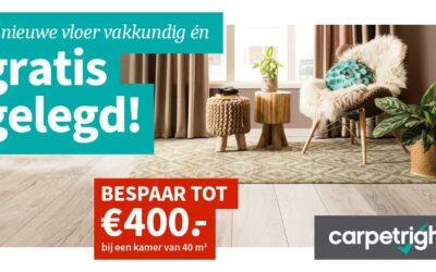 Carpetright: vele vloeren gratis gelegd!